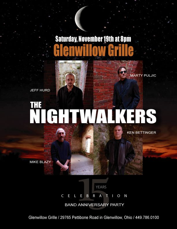 The Nightwalkers 15th Anniversary at the Glenwillow Grille